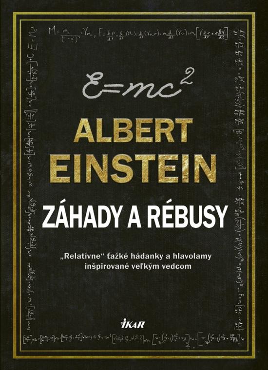 Albert Einstein – Záhady a rébusy - Dedopulos Tim