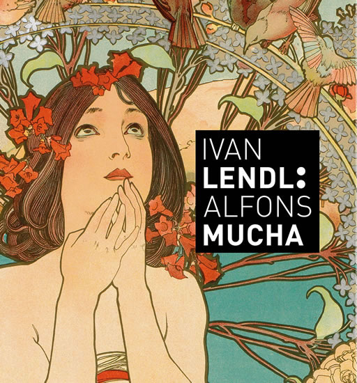 Alfons Mucha - Plakáty ze sbírky Ivana L