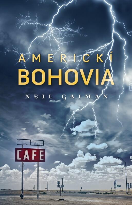 Americkí bohovia - Neil Gaiman