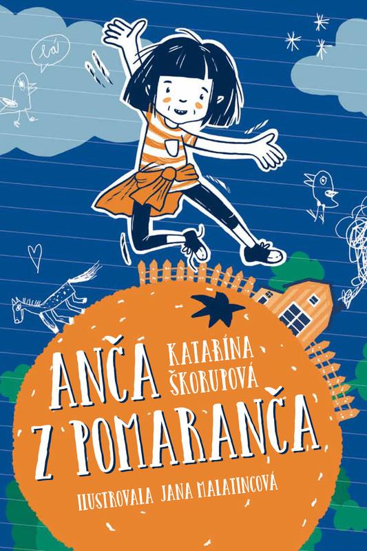 Anča z Pomaranča - Katarína Škorupová