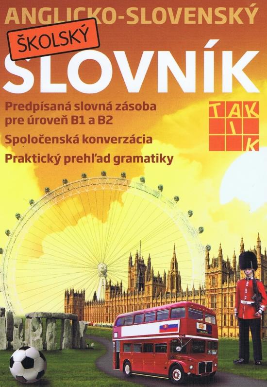 Anglicko-slovenský školský slovník - Kolektív autorov