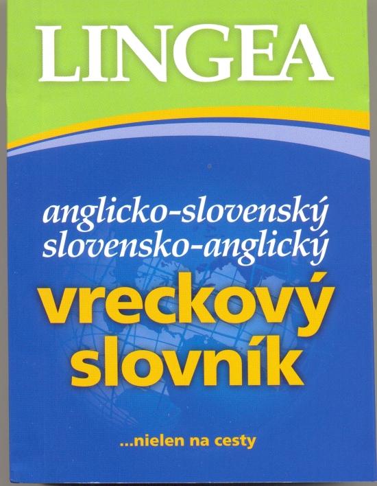 Anglicko-slovenský, slovensko-anglický vreckový slovník – 4.vyd.