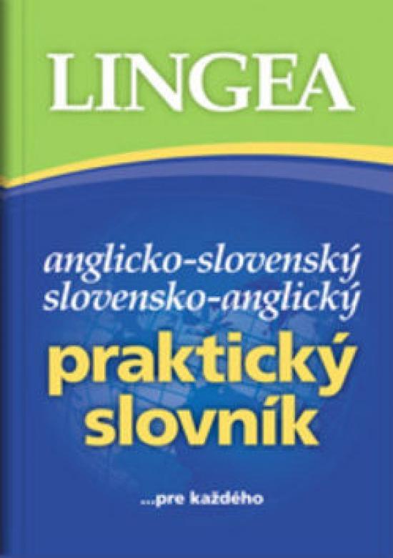 Anglicko-slovenský,slovensko-anglický praktický slovník- 4.vydanie