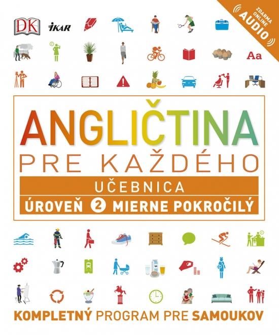 Angličtina pre každého - Učebnica: Úroveň 2 pre začiatočníkov - Kolektív