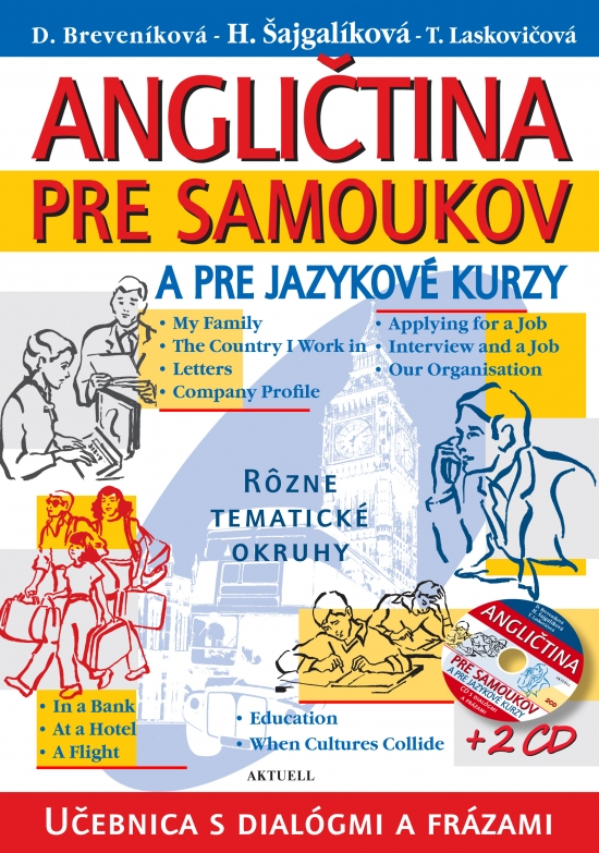 Angličtina pre samoukov a pre jazykové kurzy + 2 CD - Kolektív