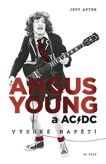 Angus Young a AC/DC - Vysoké napětí - Jeff Apter