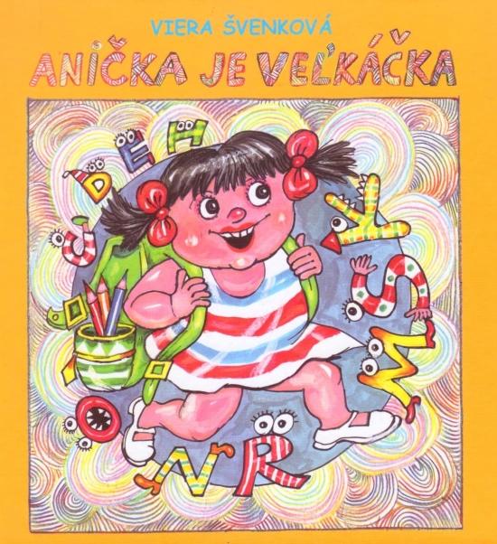 Anička je veľkáčka - Viera Švenková
