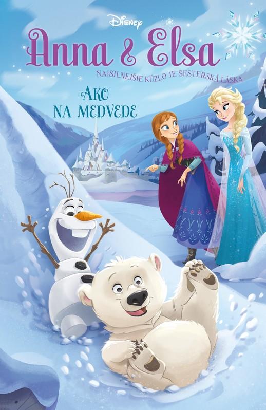 Anna a Elsa - Ako na medvede - Erica David