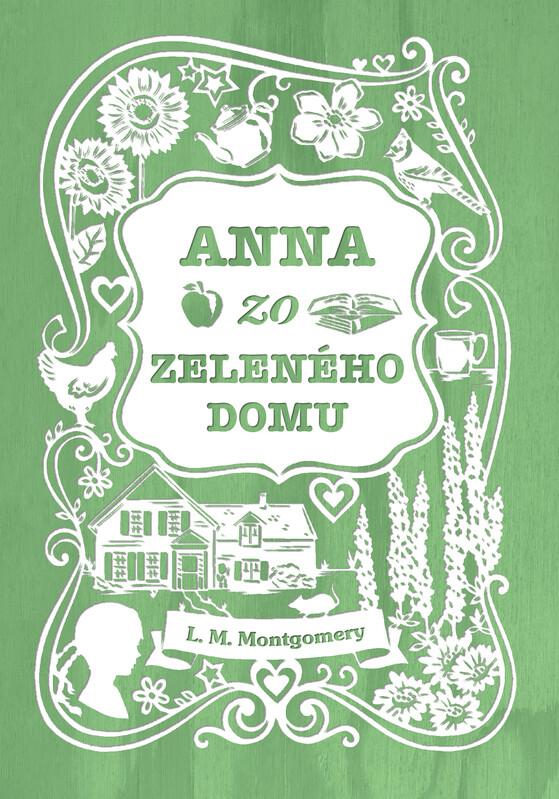 Anna zo Zeleného domu - Lucy Maud Montgomery