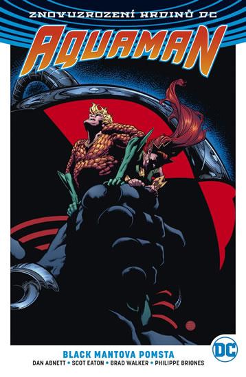 Aquaman 2 - Black Mantova pomsta - Dan Abnett