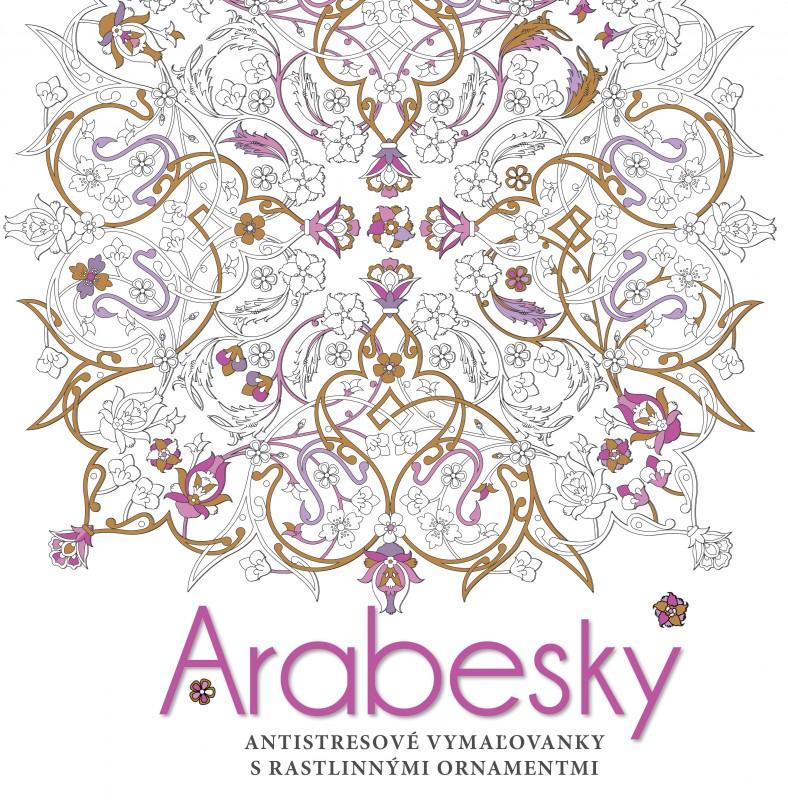 Arabesky. Antistresové vymaľovanky s rastlinnými ornamentmi