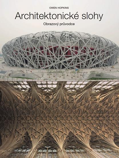 Architektonické slohy - Obrazový průvodce - Owen Hopkins