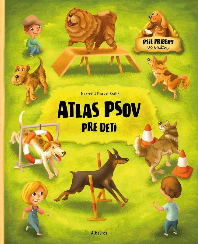 Atlas psov pre deti - Jana Sedláčková, Štěpánka Sekaninová