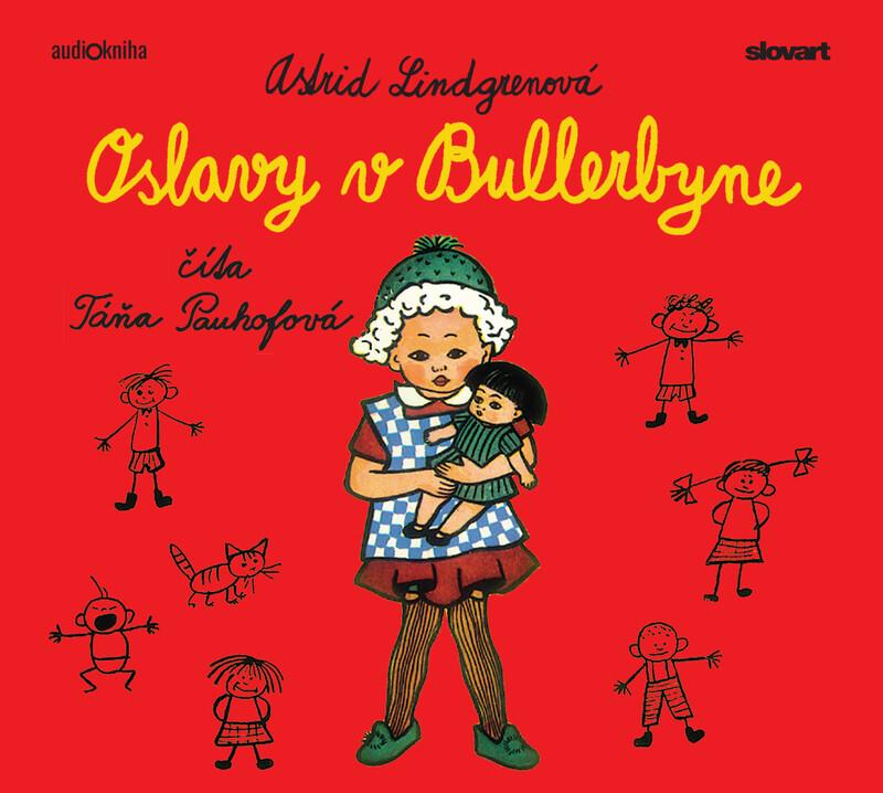 Audiokniha Oslavy v Bullerbyne - Astrid Lindgrenová