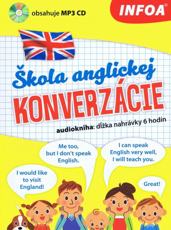 Audiokniha - Škola anglickej konverzácie + MP3 CD (slovenská verzia) - Kolektív autorov