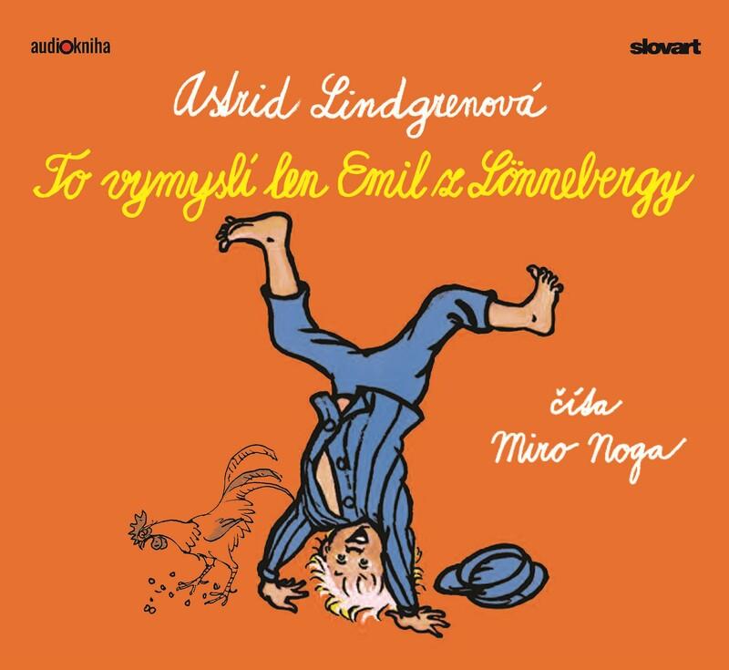 Audiokniha To vymyslí len Emil z Lönnebergy (3) - Astrid Lindgrenová
