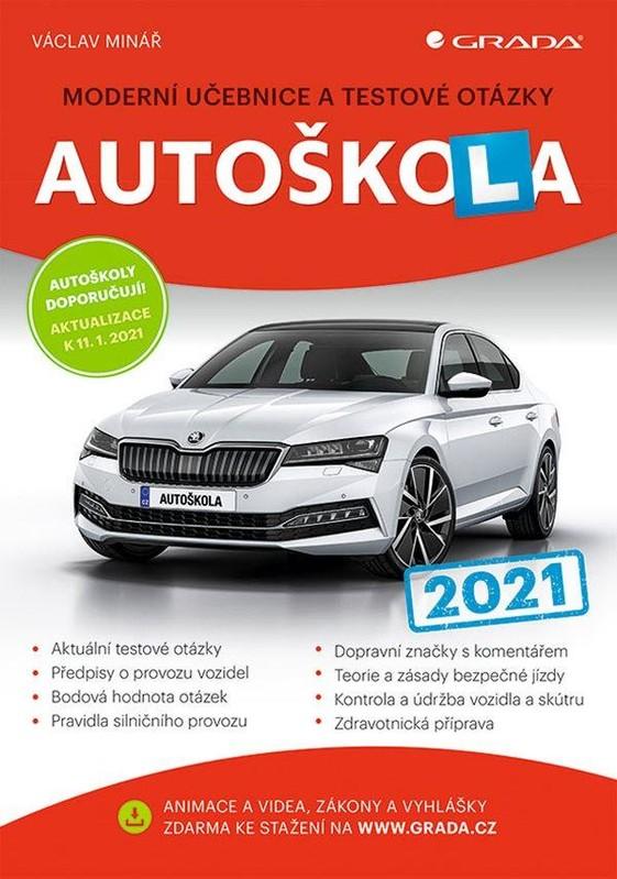 Autoškola 2021 - Moderní učebnice a test - Václav Minář