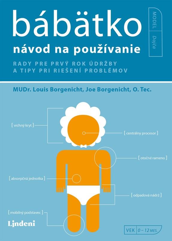 Bábätko - návod na používanie - Joe Borgenicht, Louis Borgenicht