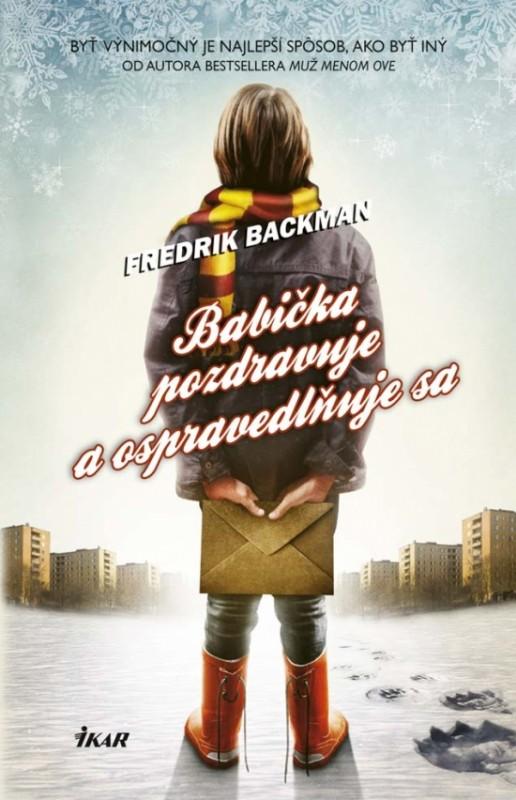 Babička pozdravuje a ospravedlňuje sa - Fredrik Backman