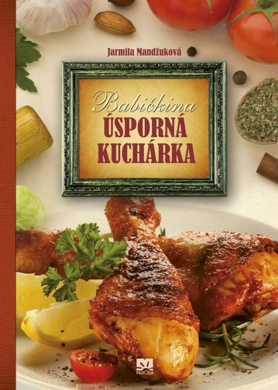 Babičkina úsporná kuchárka - Jarmila Mandžuková