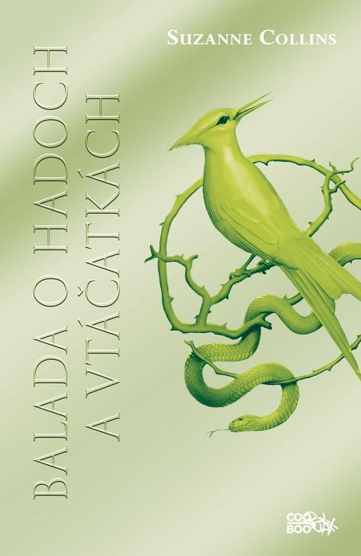 Balada o hadoch a vtáčatkách - Hry o život 0 - Suzanne Collinsová