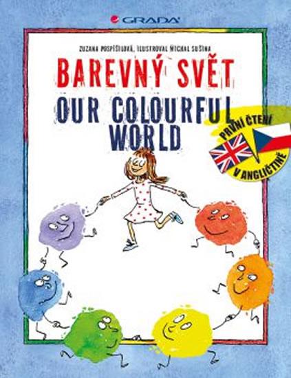 Barevný svět / Our colourful world - Zuzana Pospíšilová