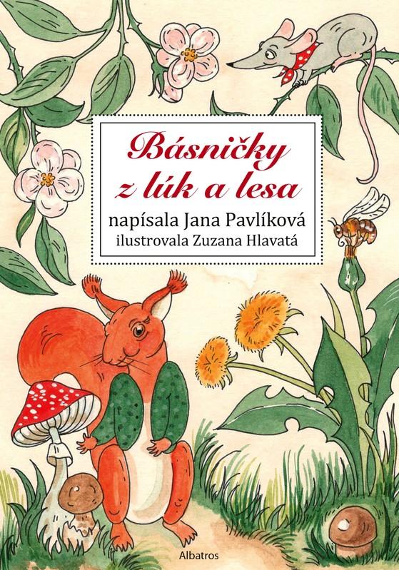 Básničky z lúk a lesa - Jana Pavlíková