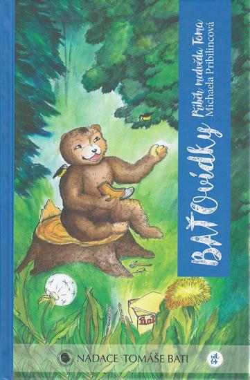 BAŤOvídky - Příběh medvěda Toma - Michaela Pribilincová