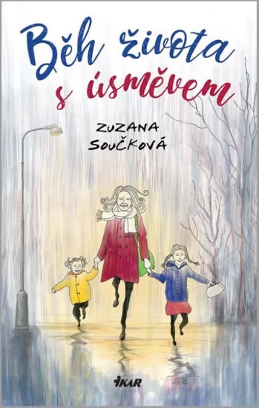 Běh života s úsměvem - Zuzana Součková