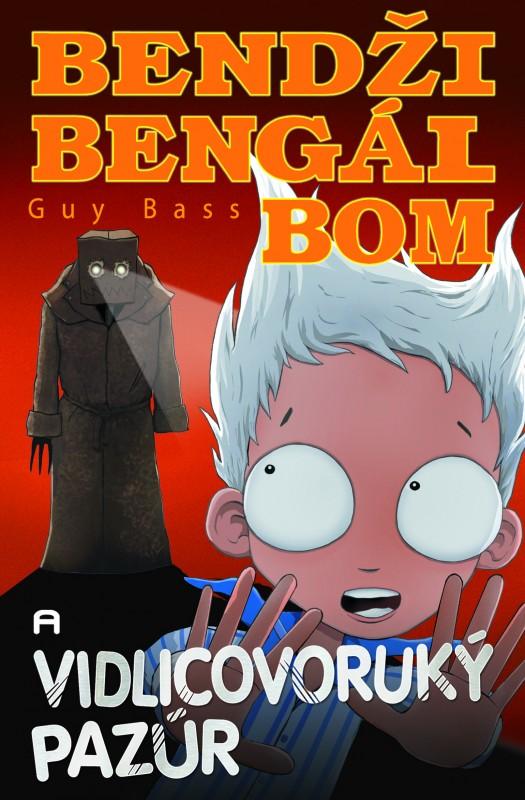 Bendži Bengál Bom a vidlicovoruký pazúr - Guy Bass