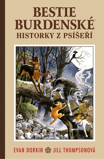 Bestie burdenské 1 - Historky z psíšeří - Evan Dorkin
