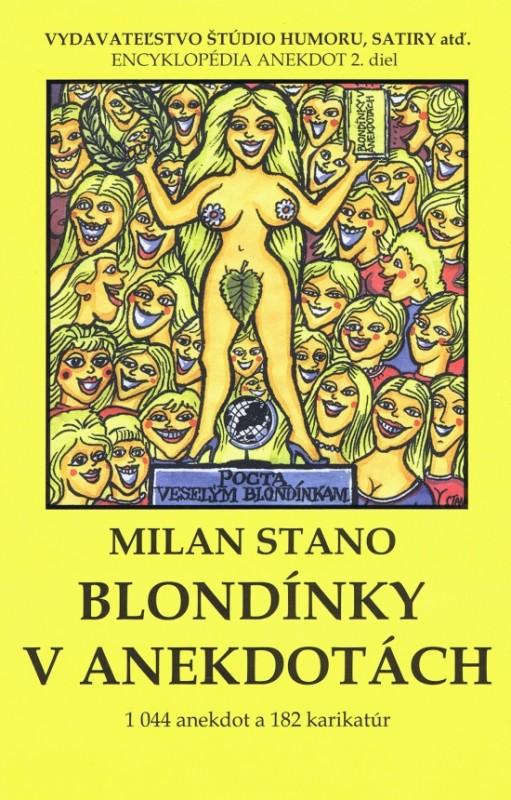 Blondínky v anekdotách - Milan Stano