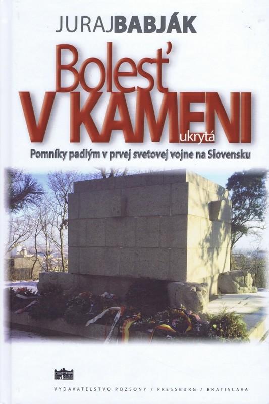 Bolesť v kameni ukrytá - Juraj Babják