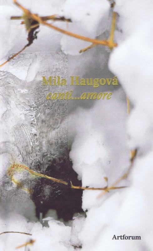 canti...amore - Haugová Mila