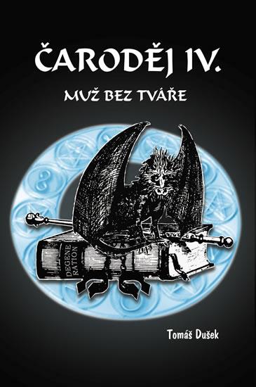 Čaroděj IV. - Muž bez tváře - Tomáš Dušek