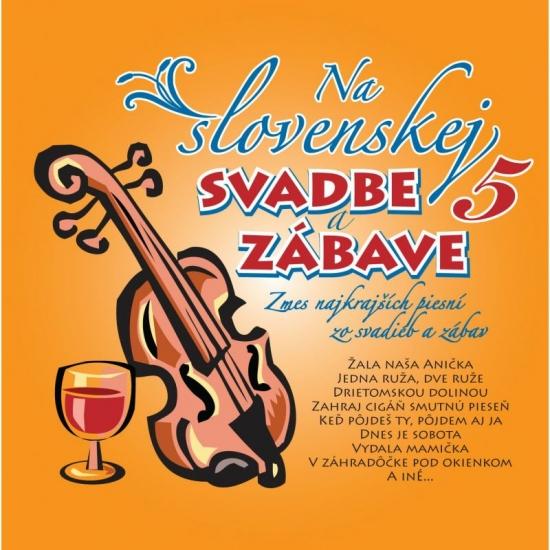 CD - Ľudovky 5 – Na Slovenskej svadbe a zábave