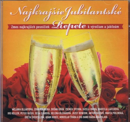 CD- Najkrajšie jubilanské repete - Výber - Kolektív