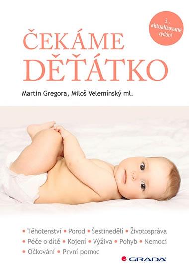 Čekáme děťátko - Miloš, Martin Gregora, Velemínský