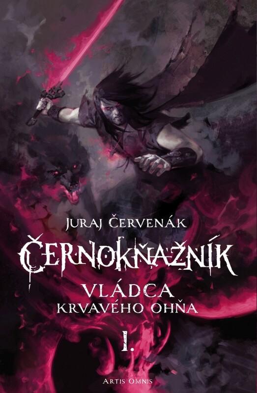 Černokňažník - Vládca krvavého ohňa - Juraj Červenák