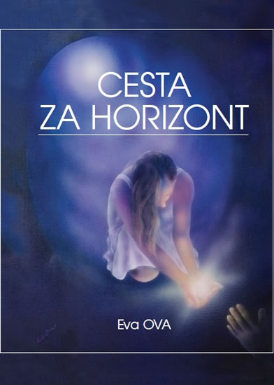 Cesta za horizont - Eva Ova