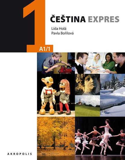 Čeština expres 1 (A1/1) španělská + CD - Lída Holá, Bořilová Pavla