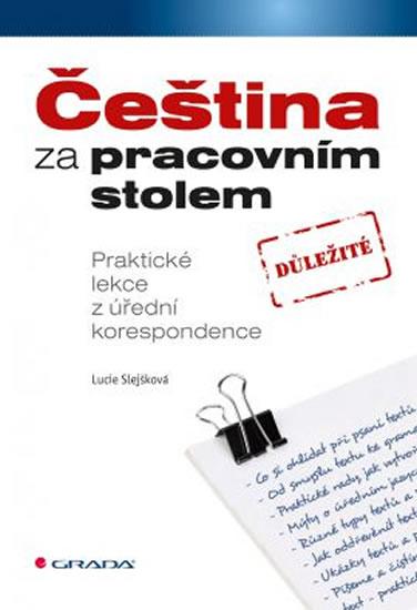 Čeština za pracovním stolem - Lucie Slejšková