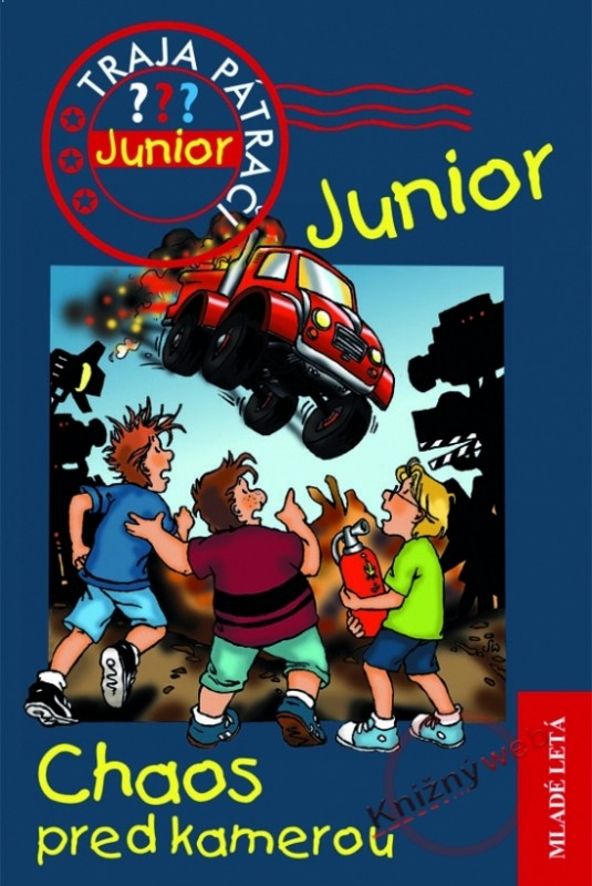 Chaos pred kamerou - Traja pátrači Junior 2 - Ulf Blanck