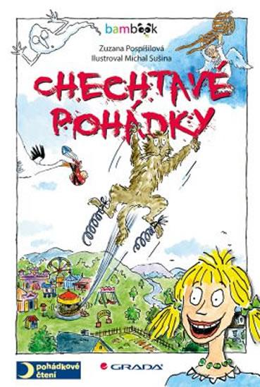 Chechtavé pohádky - Zuzana Pospíšilová, Michal Sušina