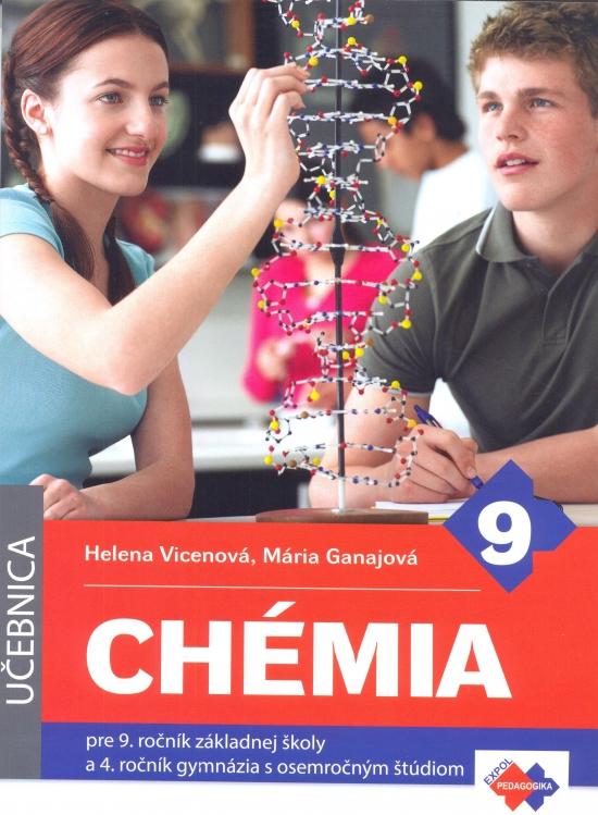 Chémia pre 9. ročník ZŠ a 4. ročník gymnázia s osemročným štúdiom - Kolektív autorov