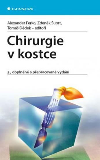 Chirurgie v kostce - 2.vydání - Ferko Alexander a kol.