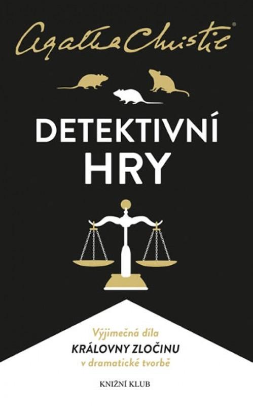 Christie: Detektivní hry (Past na myši, Pavučina, Svědkyně obžaloby) - 2.vydání - Agatha Christie