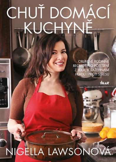 Chuť domácí kuchyně - Nigella Lawsonová
