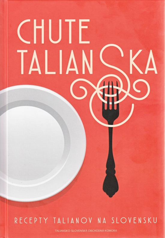Chute Talianska - Kolektív autorov
