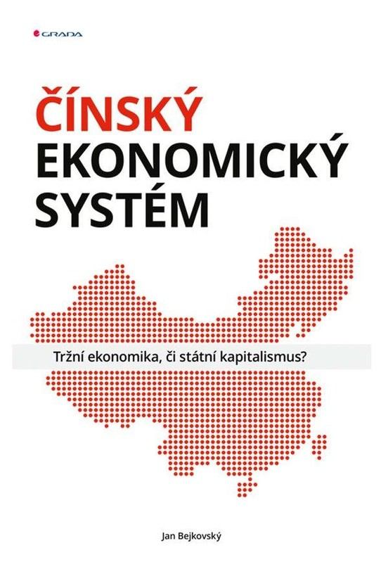 Čínský ekonomický systém - Tržní ekonomi - Jan Bejkovský